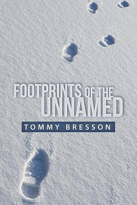Footprints of the Unnamed