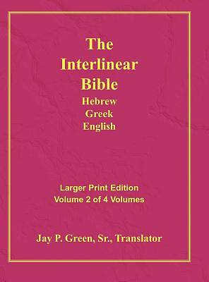 Interlinear Hebrew Greek English Bible, Volume 2 of 4 Volumes, Larger Print, Hardcover