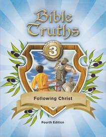 Bible Truths 3 Student Worktext 4th Edition