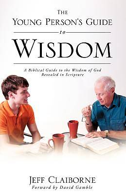The Young Persons Guide to Wisdom