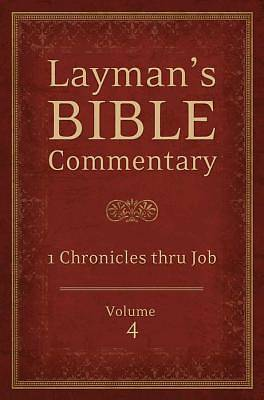 Laymans Bible Commentary Vol. 4