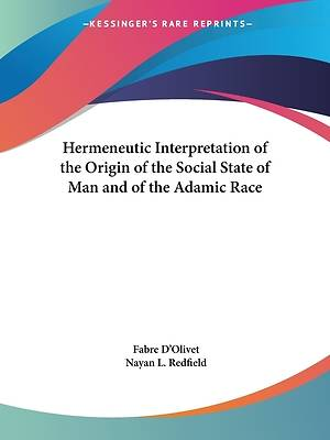 Picture of Hermeneutic Interpretation of the Origin of the Social State of Man and of the Adamic Race