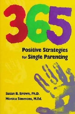 Picture of 365 Positive Strategies for Single Parenting