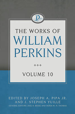 Picture of The Works of William Perkins, Volume 10