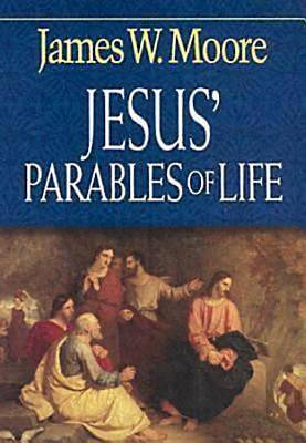 Jesus Parables of Life