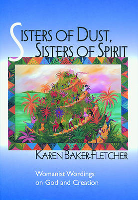 Sisters of Dust, Sisters of Spirit