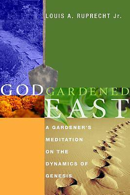 Picture of God Gardened East