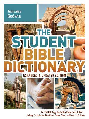 The Student Bible Dictionary--Expanded and Updated Edition [ePub Ebook]