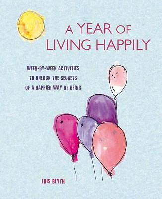 Picture of A Year of Living Happily
