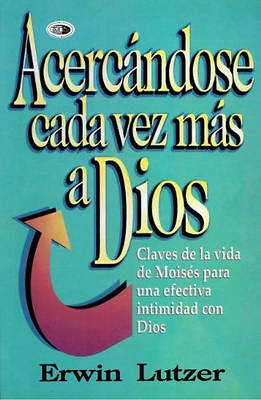 Picture of Acercandos Cada Vez Mas A Dios = Getting Closer to God