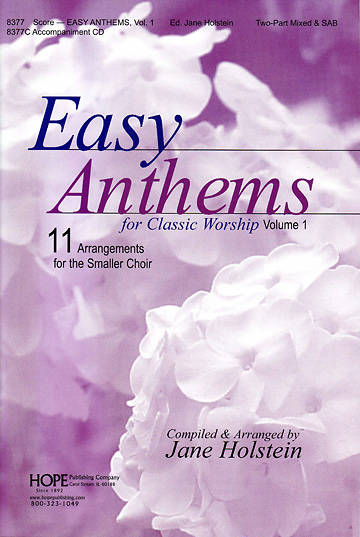 Easy Anthems for Classic Worship, Volume 1