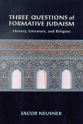 Three Questions of Formative Judaism