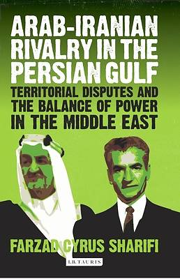 Picture of Arab-Iranian Rivalry in the Persian Gulf