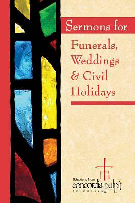 Sermons for Funerals, Weddings, & Civil Holidays with CDROM