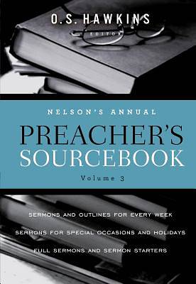 Nelsons Annual Preachers Sourcebook, Volume 3 [ePub Ebook]