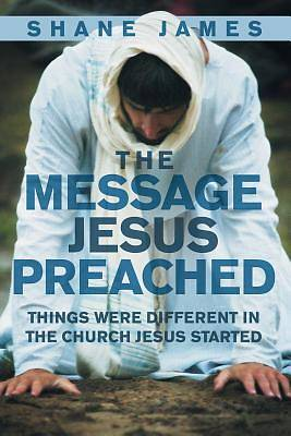 Picture of The Message Jesus Preached
