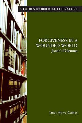 Forgiveness in a Wounded World