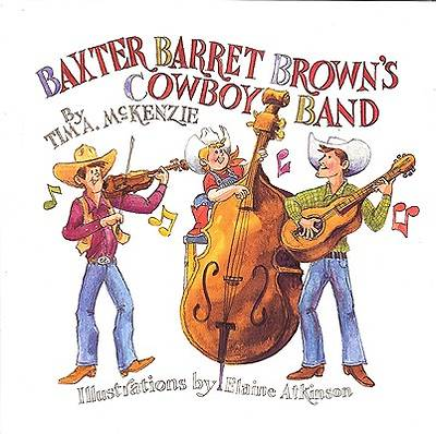 Baxter Barret Browns Cowboy Band with CD (Audio)