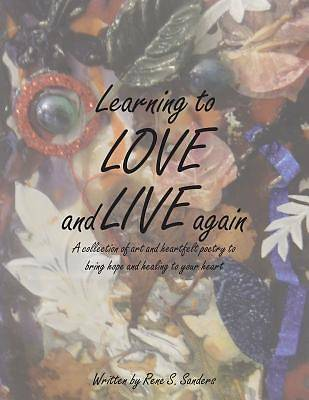 Picture of Learning to Love and Live Again