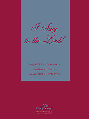I Sing to the Lord Vocal Solo Collection
