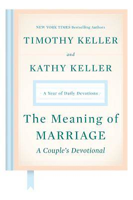 Picture of The Meaning of Marriage: A Couple's Devotional