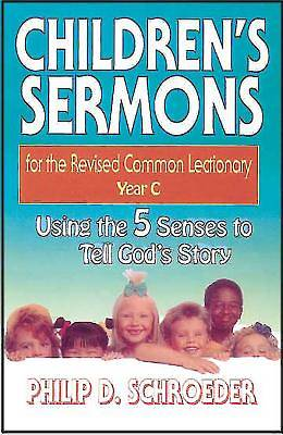 Childrens Sermons for the Revised Common Lectionary Year C