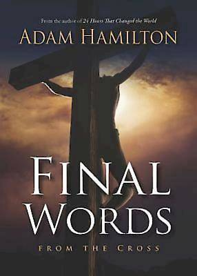Final Words From the Cross - eBook [ePub]