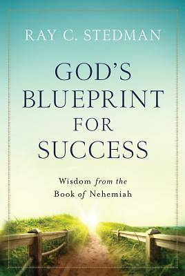 Gods Blueprint for Success