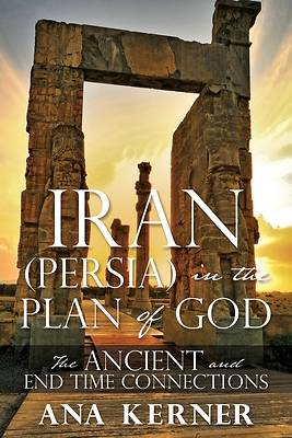 Picture of Iran (Persia) in the Plan of God