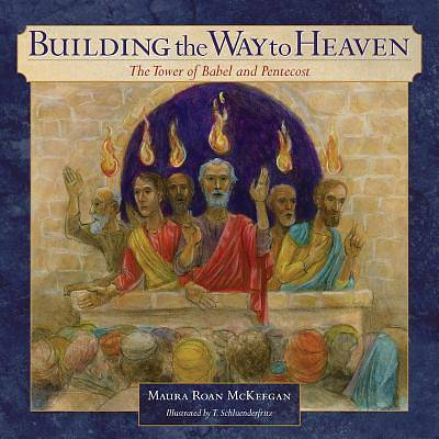 Building the Way to Heaven