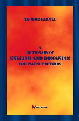 A Dictionary of English and Romanian Equivalent Proverbs [Adobe Ebook]