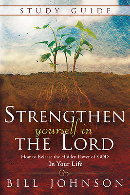 Strengthen Yourself in the Lord Study Guide