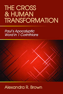 The Cross and Human Transformation