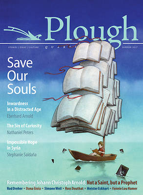 Picture of Plough Quarterly No. 13 - Save Our Souls