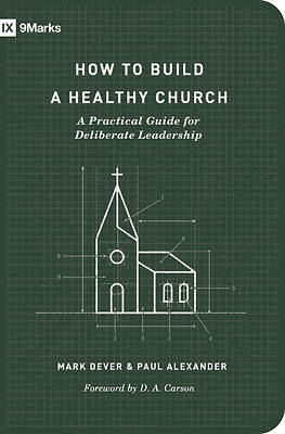 Picture of How to Build a Healthy Church