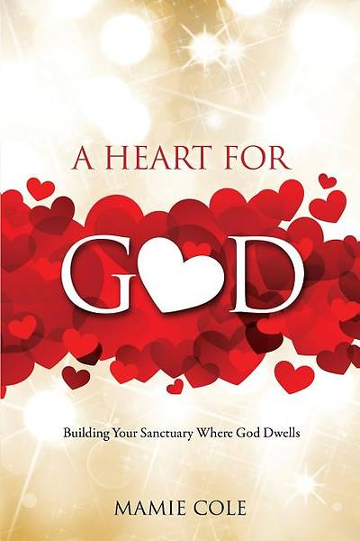 Picture of A Heart for God