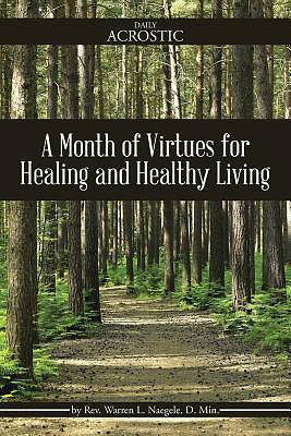 Picture of A Month of Virtues for Healing and Healthy Living