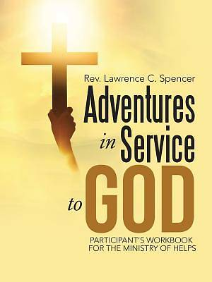 Adventures in Service to God
