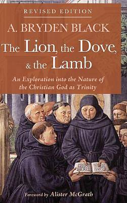 Picture of The Lion, the Dove, & the Lamb, Revised Edition