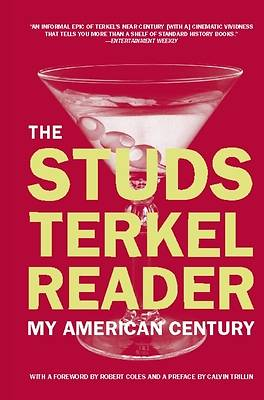 The Studs Terkel Reader