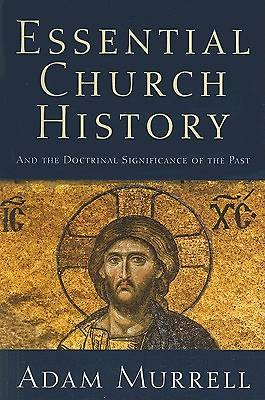 Essential Church History