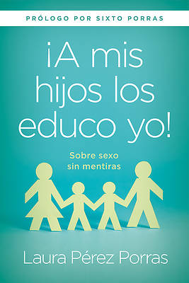 "Picture of ""a MIS Hijos Los Educo Yo"" / ""i Teach My Children"""