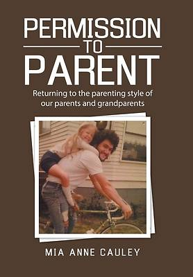 Picture of Permission to Parent