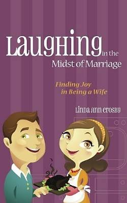 Laughing in the Midst of Marriage [ePub Ebook]
