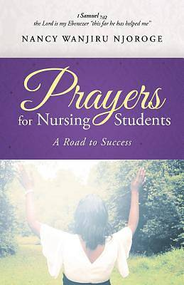 Prayers for Nursing Students