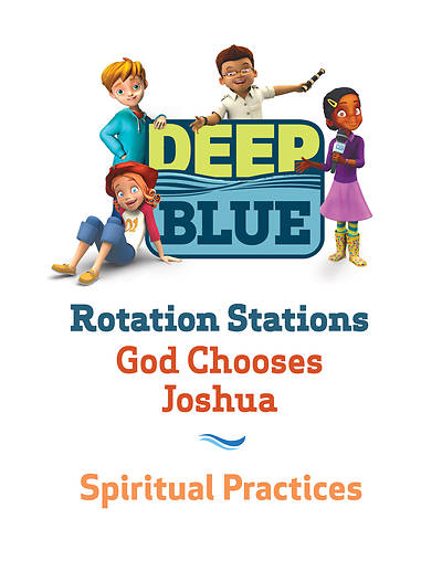 Picture of Deep Blue Rotation Station: God Chooses Joshua - Spiritual Practices Station Download