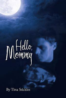 Hello, Mommy