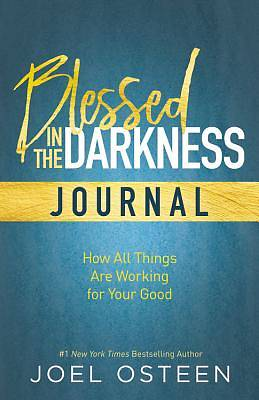 Blessed in the Darkness Journal