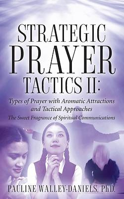 Strategic Prayer Tactics I