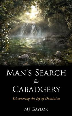 Picture of Man's Search for Cabadgery